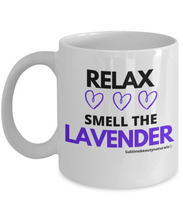 Load image into Gallery viewer, Relax and Smell the Lavender Coffee Mug.