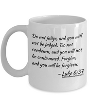 Load image into Gallery viewer, Bible Verse Coffee Mugs - Do Not Judge. Novelty Collectible, One or All.