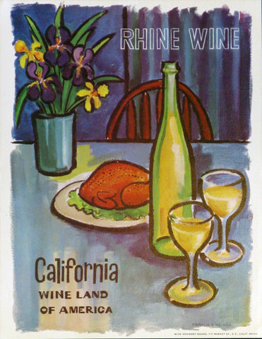 California Wine Land of America - Rhine Wine Authentic Vintage Poster by Francio E Redman