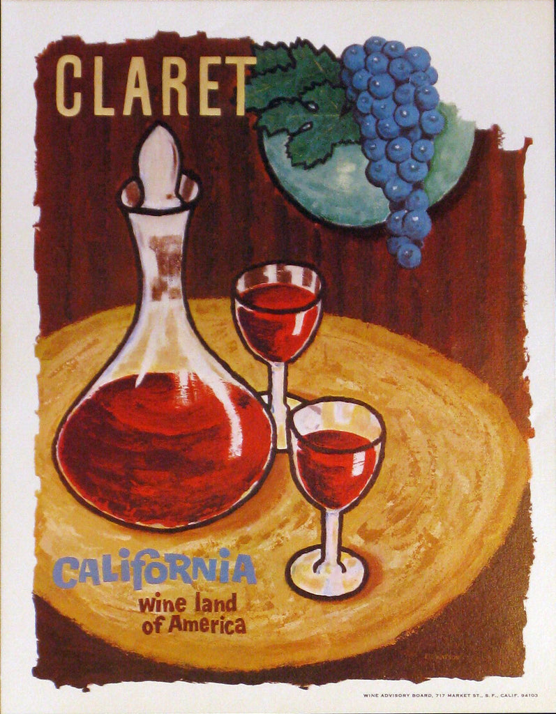 California Wine Land of America - Claret Authentic Vintage Poster by Francio E Redman - Trovati