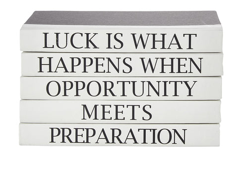 """Luck is when"" Quote Decorative Books 