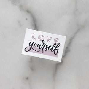Love Yourself | Waterproof Sticker