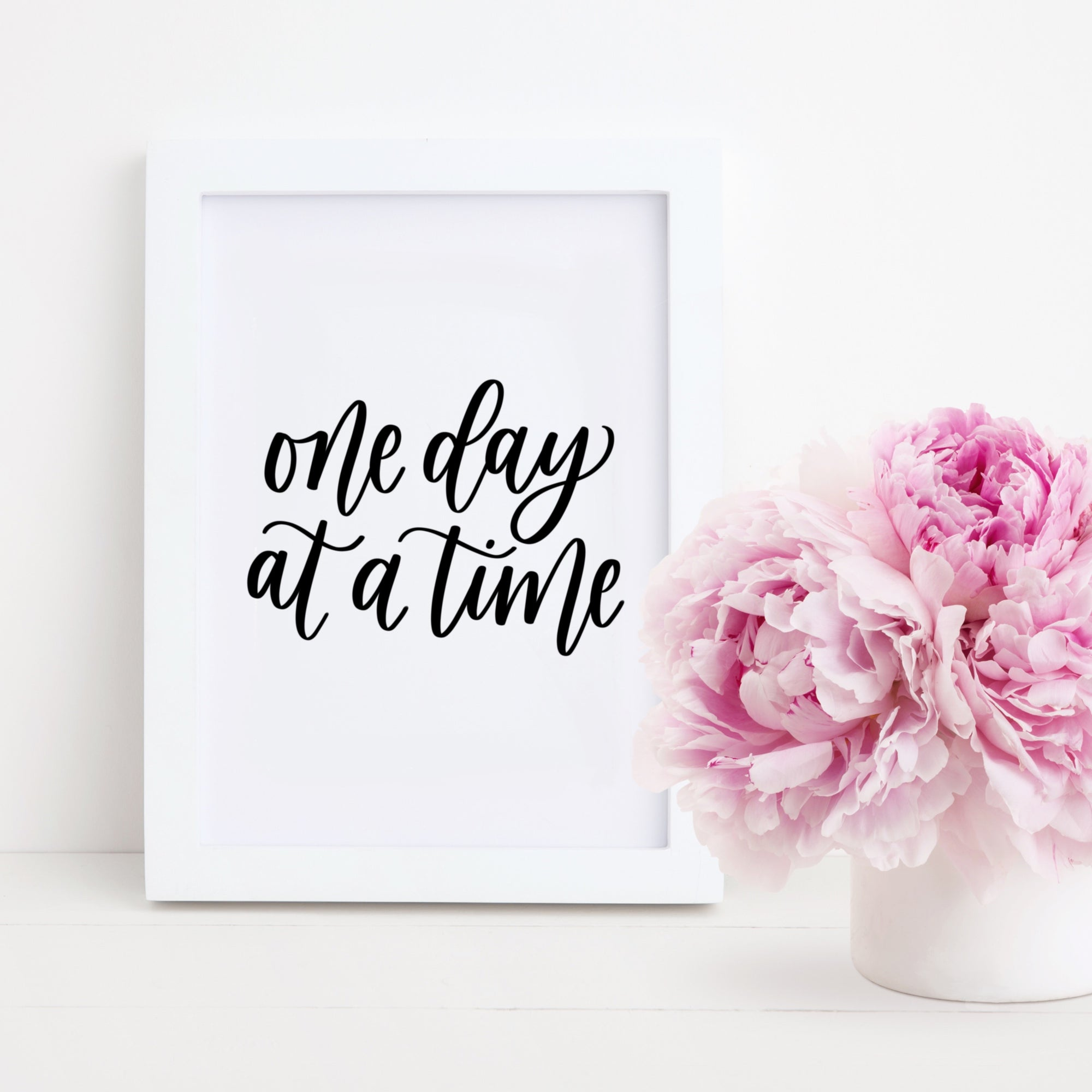 One Day At A Time | Hand Lettered Print