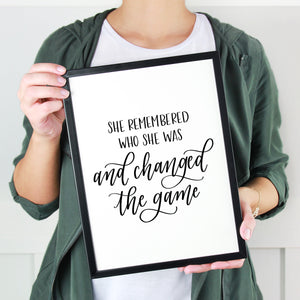 She Remembered Who She Was And Changed The Game | Hand Lettered Print