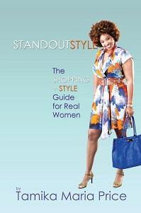 Standout Style: The Shopping + Style Guide for Real Women (Paperback Book)