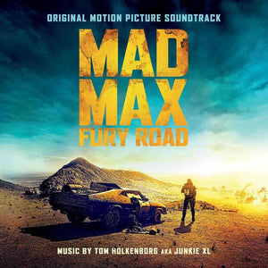 TOM HOLKENBORG aka JUNKIE XL  - MAD MAX: FURY ROAD OST