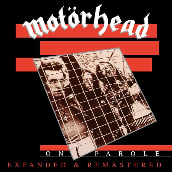 Motörhead -On Parole (Expanded & Remastered)