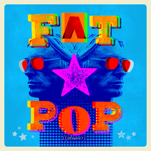 Load image into Gallery viewer, PAUL WELLER - FAT POP (14/05/21)
