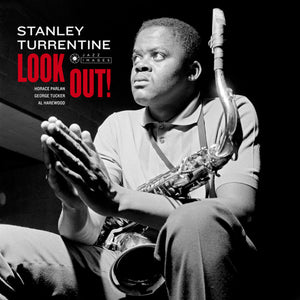 STANLEY TURRENTINE – Look Out!