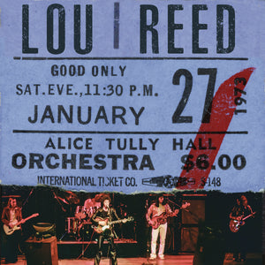 LOU REED - LIVE AT ALICE TULLY HALL - JAN 27th, 1973 - 2nd SHOW