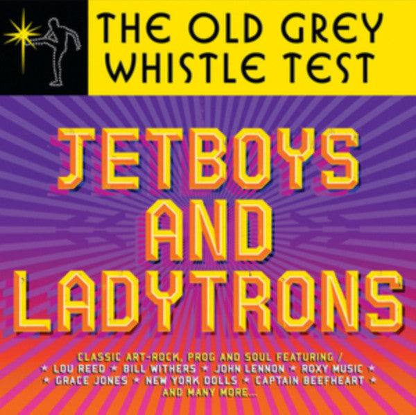 Various ‎Artists – The Old Grey Whistle Test - Jetboys and Ladytrons