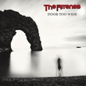 Firrenes, The ‎– Door Too Wide