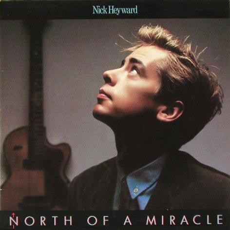 Nick Heyward ‎– North Of A Miracle