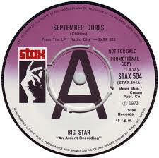 Big Star ‎– September Gurls / Mod Lang - PROMO