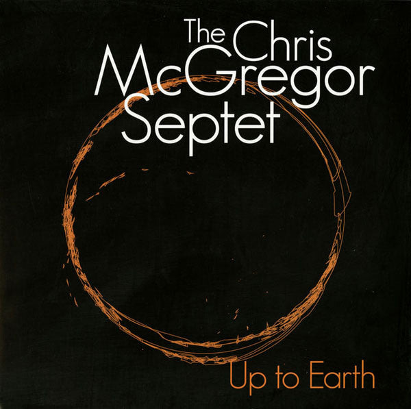 Chris McGregor Septet, The ‎– Up To Earth