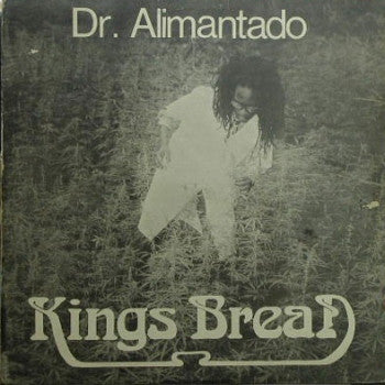 Dr. Alimantado ‎– Kings Bread (Jah Love Forever)