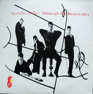 Spandau Ballet ‎– Through The Barricades