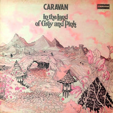 Load image into Gallery viewer, Caravan ‎– In The Land Of Grey And Pink