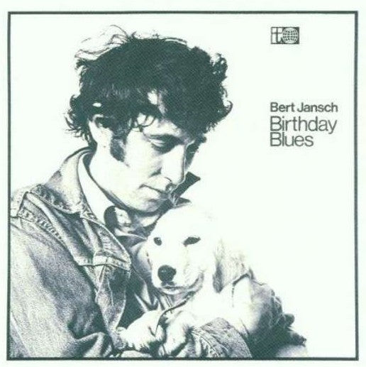 Bert Jansch ‎– Birthday Blues