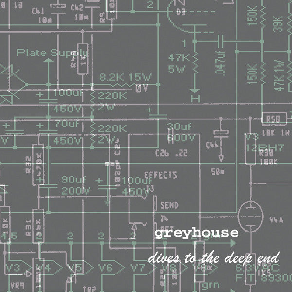 Greyhouse  ‎– Dives To The Deep End