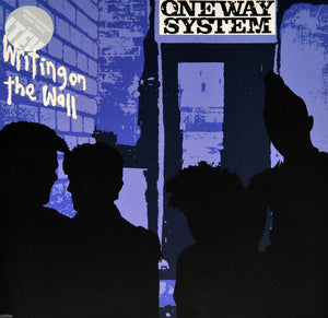 One Way System ‎– Writing On The Wall