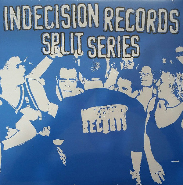 Various ‎Artists – Indecision Records Split Series