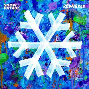 Snow Patrol ‎– Reworked