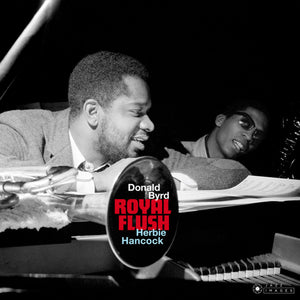 DONALD BYRD & HERBIE HANCOCK – Royal Flush