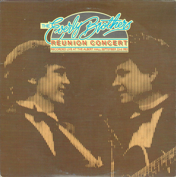 Everly Brothers, The ‎– Reunion Concert