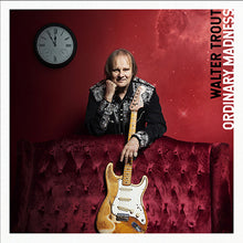 Load image into Gallery viewer, WALTER TROUT -  ORDINARY MADNESS