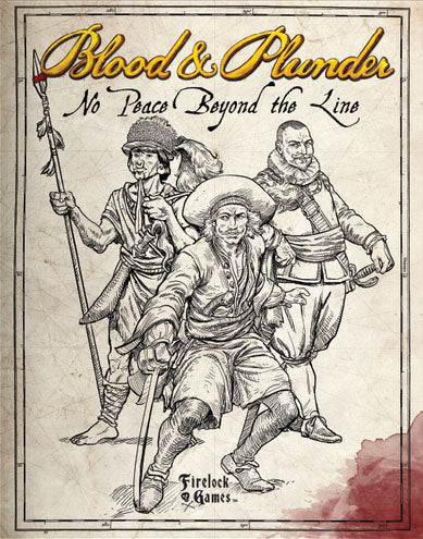 Blood & Plunder: No Peace Beyond the Line Expansion Rulebook