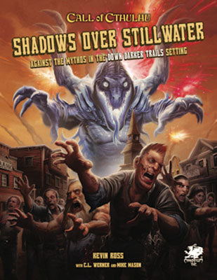 Call of Cthulhu: Shadows Over Stillwater