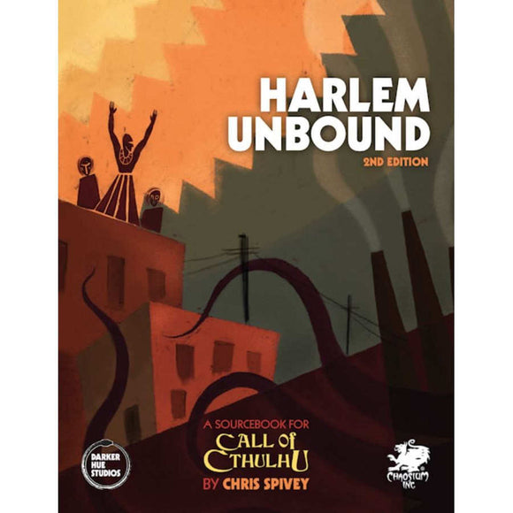 Call of Cthulhu: Harlem Unbound Second  Edition