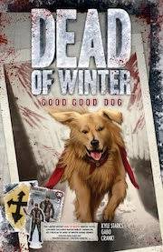 Dead of Winter: Good Good Dog Trade Paperback