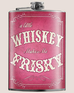 Whiskey Makes Me Frisky (Pink) - Flask