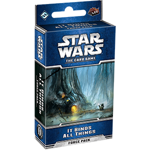 Star Wars LCG: The Card Game - It Binds All Things