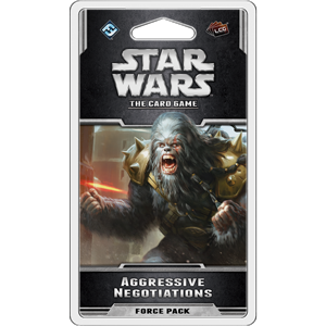 Star Wars LCG: The Card Game - Aggressive Negotiations