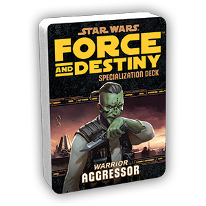 Star Wars: Force and Destiny: Aggressor Specialization Deck