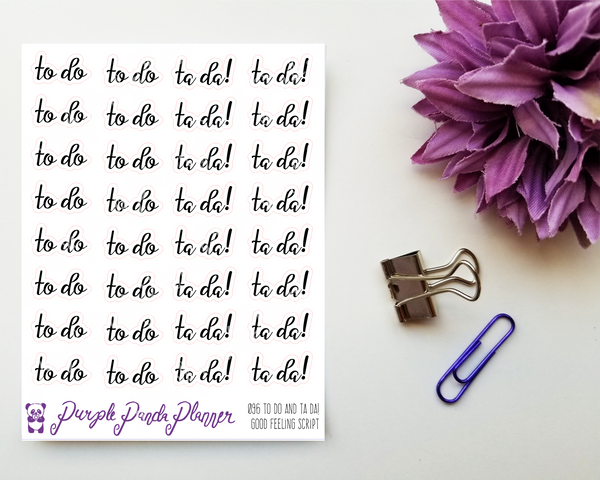 To Do Ta Da! : Good Feeling Script Stickers for Planner or Bullet Journal