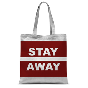 Stay Away Classic Sublimation Tote Bag