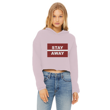 Load image into Gallery viewer, Stay Away Ladies Cropped Raw Edge Hoodie