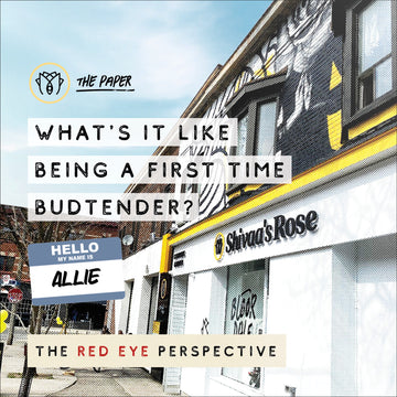 The Red-Eye Perspective: What's it like being a first-time budtender? - Meet Allie