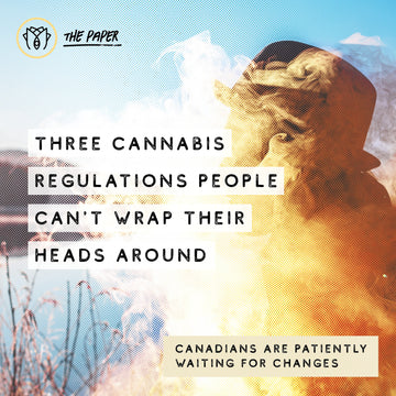 Three Cannabis Regulations People can't Wrap their Heads Around