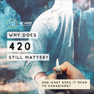 Why Does 420 Still Matter?