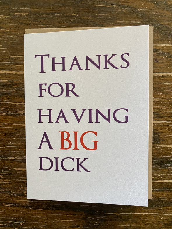 Card- Thanks For Having A Big Dick