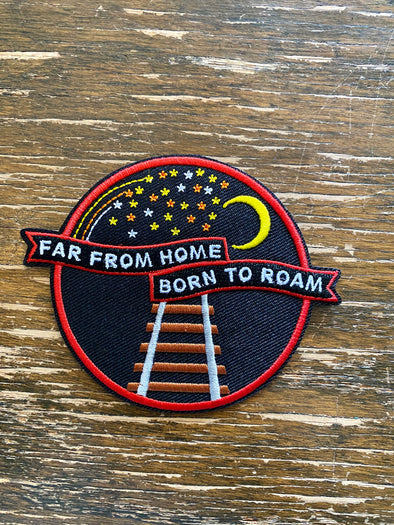 Patch Iron On- Far From Home  Born To Roam