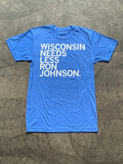 Less Ron Johnson Tee