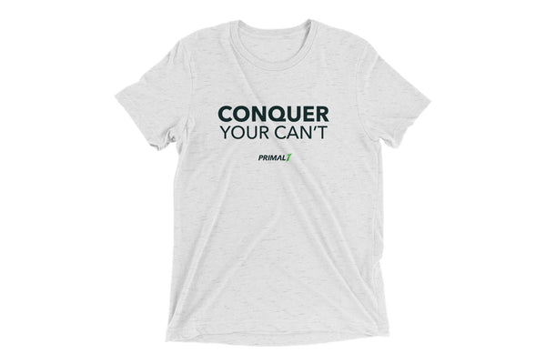Primal 7 Conquer Your Can't T-Shirt White