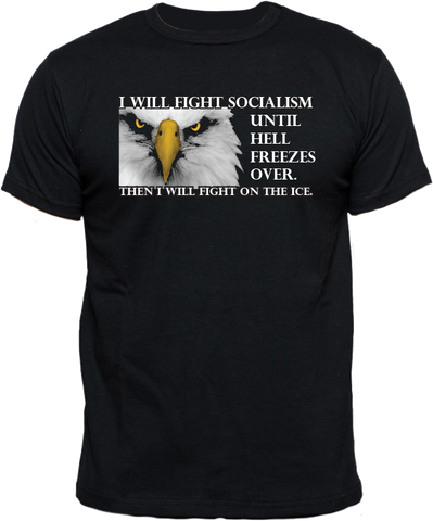 Fight Socialism T-Shirt