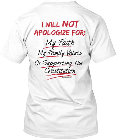 I Will Not Apologize T-Shirt